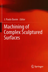 Machining of Complex Sculptured Surfaces by J. Paulo Davim