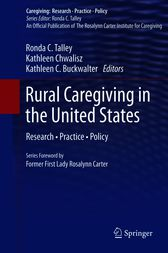Rural Caregiving in the United States by Ronda C. Talley