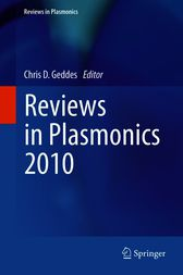 Reviews in Plasmonics 2010 by Chris D. Geddes