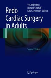 Redo Cardiac Surgery in Adults by V.R. Machiraju