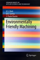 Environmentally Friendly Machining by U.S. Dixit