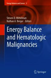 Energy Balance and Hematologic Malignancies by Steven D Mittelman