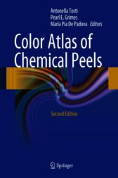 Color Atlas of Chemical Peels by Antonella Tosti