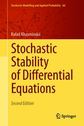 Stochastic Stability of Differential Equations by Rafail Khasminskii