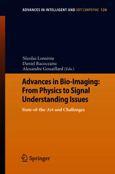 Advances in Bio-Imaging: From Physics to Signal Understanding Issues by Nicolas Loménie