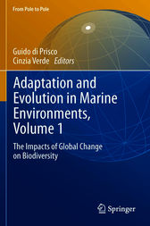 Adaptation and Evolution in Marine Environments, Volume 1 by Guido di Prisco