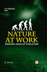 Nature at Work - the Ongoing Saga of Evolution by V. P. Sharma