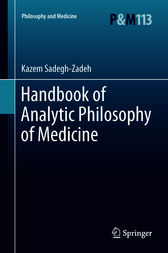Handbook of Analytic Philosophy of Medicine by Kazem Sadegh-Zadeh