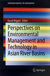 Perspectives on Environmental Management and Technology in Asian River Basins by David Higgitt