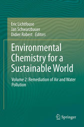 Environmental Chemistry for a Sustainable World by Eric Lichtfouse