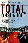Total Onslaught: Apartheid's dirty tricks exposed