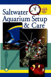 Quick & Easy Saltwater Aquarium by Pet Experts at TFH