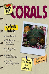 Super Simple Guide Corals by James W. Fatherree