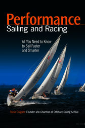 Performance Sailing and Racing by Steve Colgate