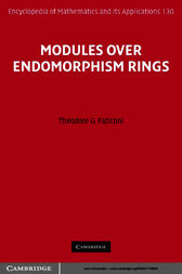 Modules over Endomorphism Rings by Theodore G. Faticoni