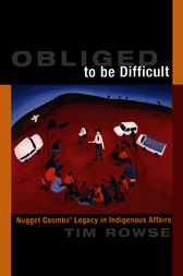 Obliged to be Difficult by Tim Rowse