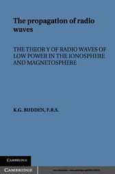 The Propagation of Radio Waves by K. G. Budden