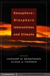 Geosphere-Biosphere Interactions and Climate by Lennart O. Bengtsson