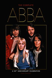 The Complete ABBA (40th Anniversary Edition) by Simon Sheridan