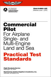 Commercial Pilot for Airplane Single- and Multi-Engine Land and Sea Practical Test Standards by Federal Aviation Administration (FAA)