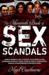 The Mammoth Book of Sex Scandals by Nigel Cawthorne