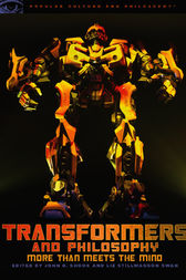 Transformers and Philosophy by John R. Shook