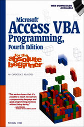 Microsoft® Access VBA Programming for the Absolute Beginner by Michael Vine