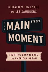 The Main Street Moment by Gerald W. McEntee