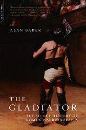 The Gladiator by Alan Baker