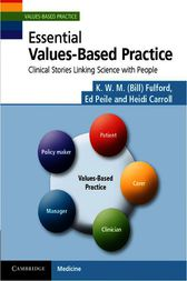 Essential Values-Based Practice by K. W. M. Fulford