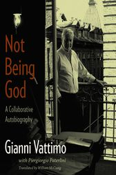 Not Being God by Gianni Vattimo