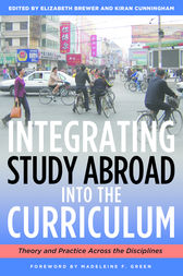 Integrating Study Abroad Into the Curriculum by Elizabeth Brewer