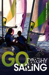 Go Dinghy Sailing by Bloomsbury Publishing