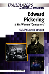 Edward Pickering and His Women Computers by Lisa Yount