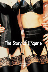 The Story of Lingerie by Muriel Barbier