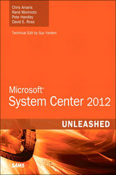 Microsoft System Center 2012 Unleashed by Chris Amaris