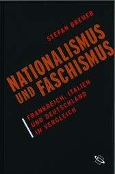 Nationalismus und Faschismus by Stefan Breuer