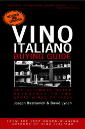 Vino Italiano Buying Guide - Revised and Updated by Joseph Bastianich