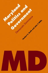 Maryland Politics and Government by John T. Willis