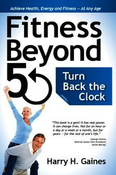 Fitness Beyond 50 by Harry H. Gaines