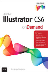 Adobe Illustrator CS6 on Demand by Perspection Inc.;  Steve Johnson