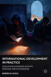 International Development in Practice by Andrea B. Rugh