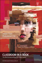 Adobe Flash Professional CS6 Classroom in a Book by Adobe Creative Team