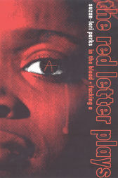 The Red Letter Plays by Suzan-Lori Parks