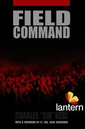 Field Command by Charles Sid Heal