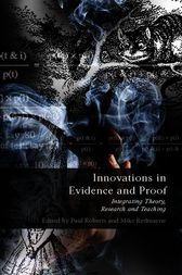 Innovations in Evidence and Proof by Paul Roberts