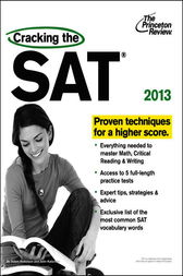 Cracking the SAT, 2013 Edition by Princeton Review