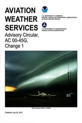 Aviation Weather Services by Federal Aviation Administration; National Weather Service