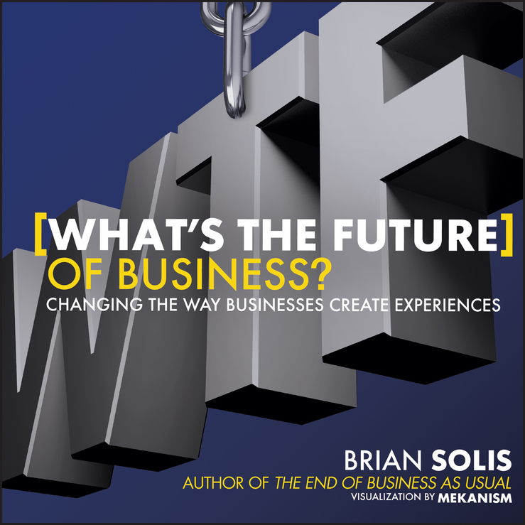 Download Ebook WTF?: What's the Future of Business? by Brian Solis Pdf