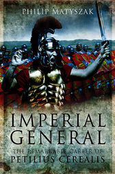 Imperial General by Philip Matyszak